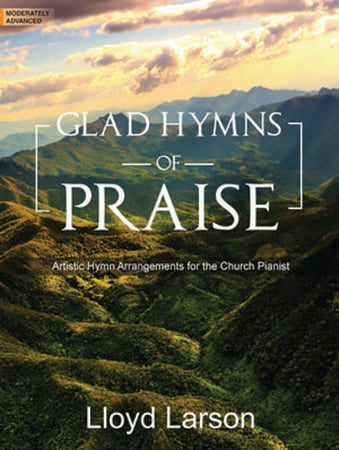 Glad Hymns of Praise