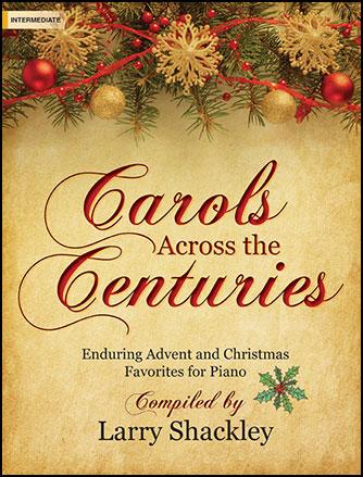 Carols Across the Centuries