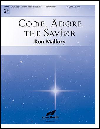 Come, Adore the Savior
