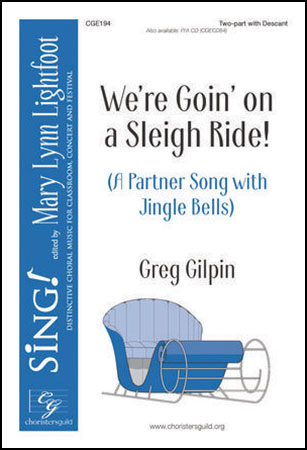 We're Goin' on a Sleigh Ride!