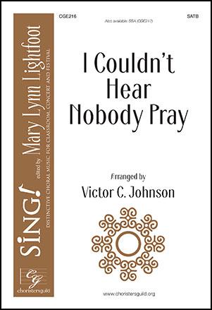 I Couldn't Hear Nobody Pray Thumbnail