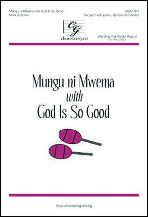 Mungu Ni Mwema with God Is So Good