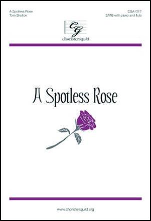 A Spotless Rose