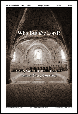 Who But the Lord?