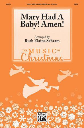 Mary Had a Baby! Amen!