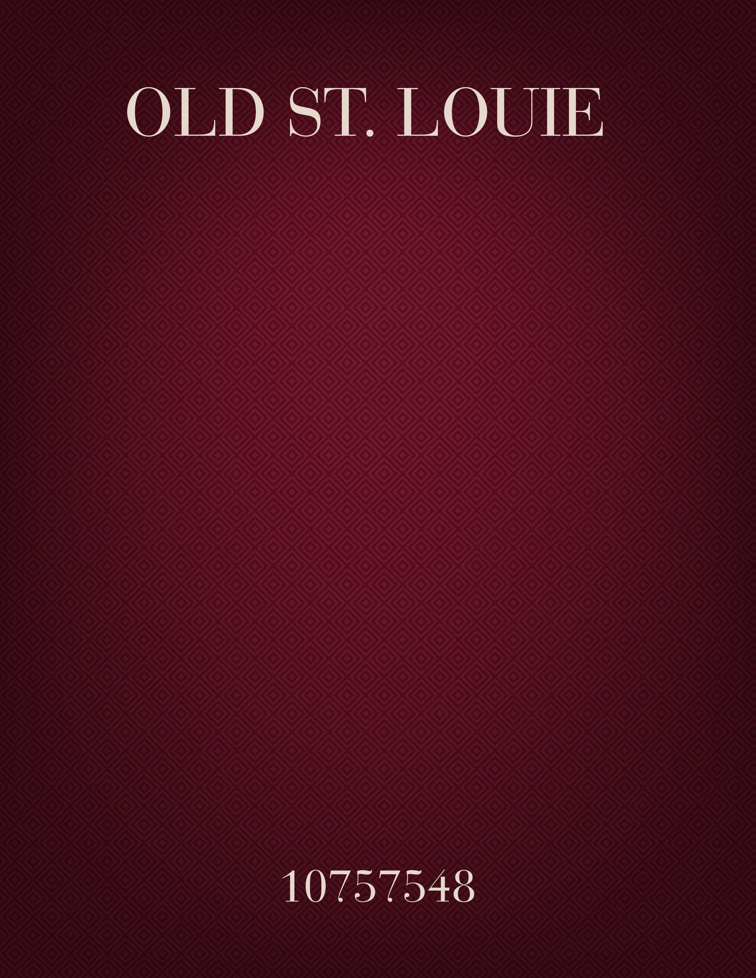 Old St. Louie