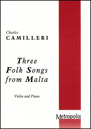 Three Folk Songs from Malta