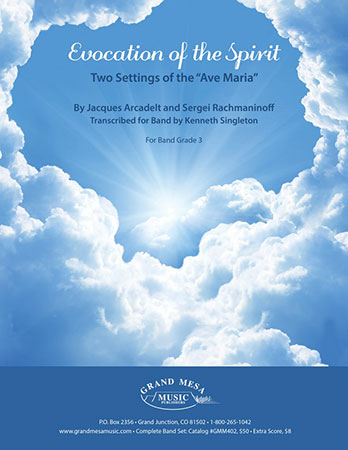 Evocation of the Spirit: Two Settings of the Ave Maria