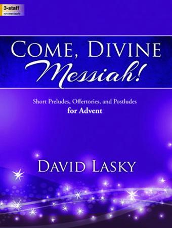 Come Divine Messiah!