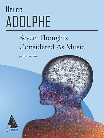 Seven Thoughts Considered as Music