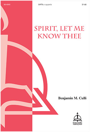 Spirit, Let Me Know Thee