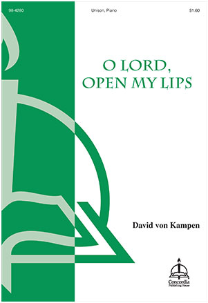 O Lord, Open My Lips