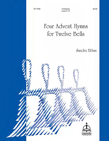 Four Advent Hymns for Twelve Bells