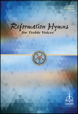 Reformation Hymns for Treble Voices Thumbnail