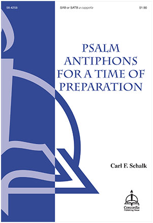 Psalm Antiphons for a Time of Preparation