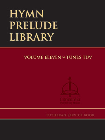 Hymn Prelude Library: Lutheran Service Book  #11 Thumbnail
