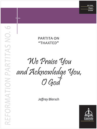 We Praise You and Acknowledge You O God