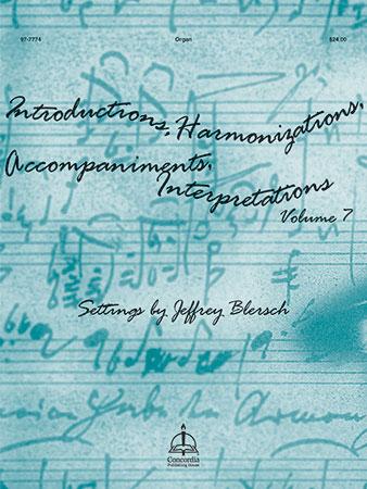 Introductions, Harmonizations, Accompaniments, Interpretations #7