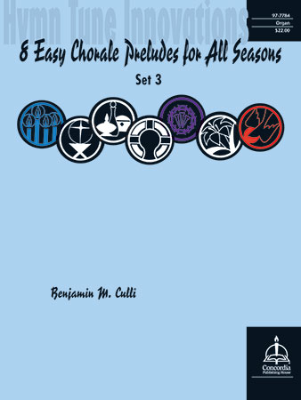 Hymn Tune Innovations : Eight Easy Chorale Preludes for All Seasons #3