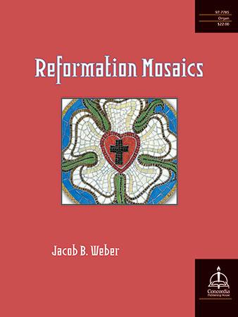 Reformation Mosaics