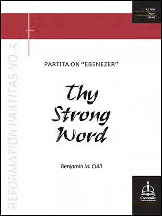 Thy Strong Word: Partita on Ebenezer