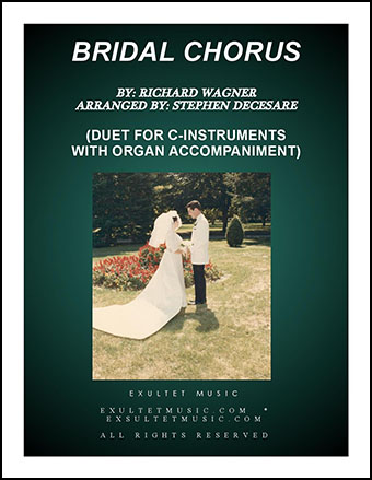 Bridal Chorus (Duet for C-Instruments - Organ Accompaniment)