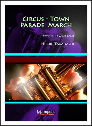 Circus Town Parade March