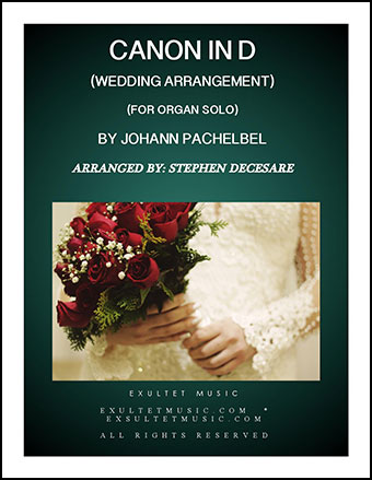 Pachelbel's Canon (Wedding Arrangement for Organ Solo)