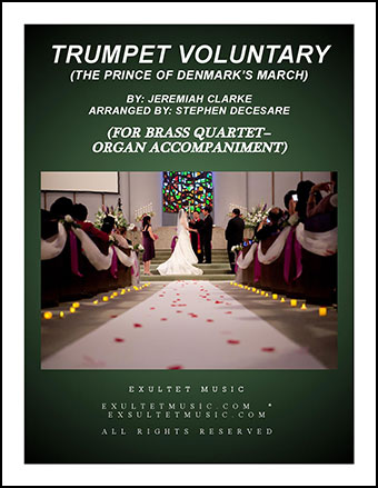 Trumpet Voluntary (for Brass Quartet - Organ Accompaniment)