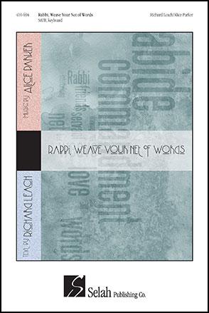 Rabbi, Weave Your Net of Words