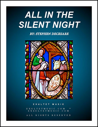 All In The Silent Night