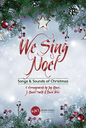 We Sing Noel