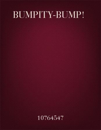 Bumpity-Bump!
