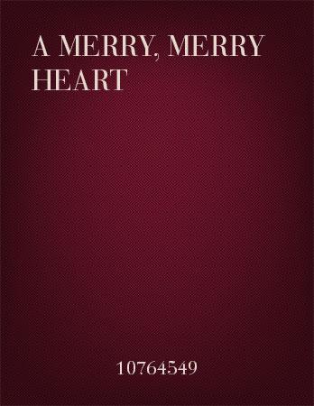 A Merry, Merry Heart