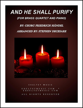 And He Shall Purify (for Brass Quartet)