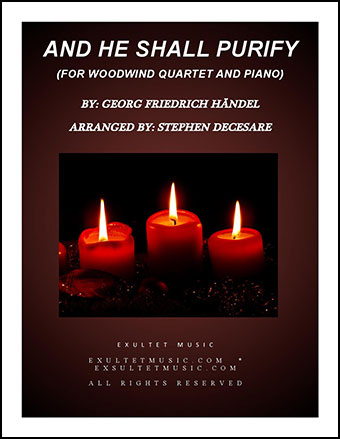 And He Shall Purify (for Woodwind Quartet)