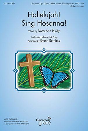 Hallelujah! Sing Hosanna!