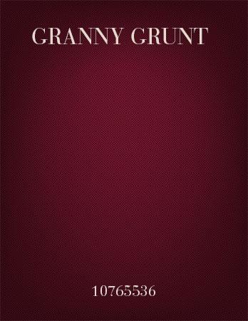 Granny Grunt