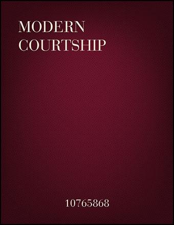 Modern Courtship