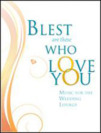 Blest Are Those Who Love You