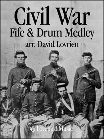 Civil War Fife and Drum Medley