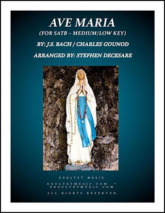 Ave Maria (for SATB - Medium/Low Key)
