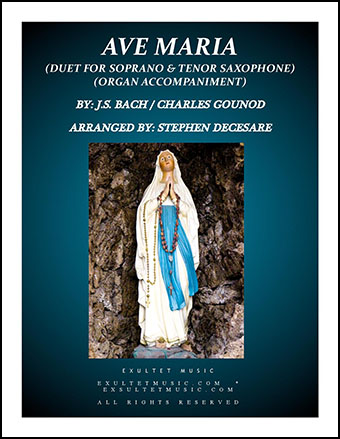 Ave Maria (Duet for Soprano and Tenor Saxophone - Organ Accompaniment)