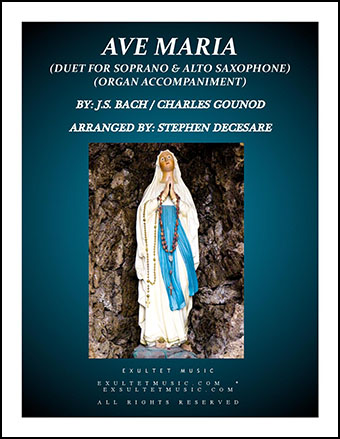 Ave Maria (Duet for Soprano and Alto Saxophone - Organ Accompaniment)