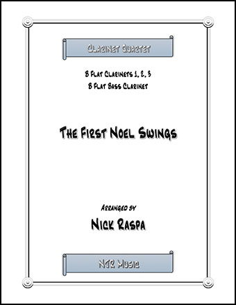 The First Noel Swings for clarinet quartet Thumbnail