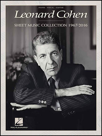 Leonard Cohen Sheet Music Collection 1967-2016