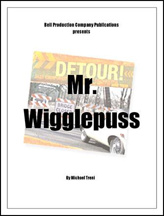 Mr. Wigglepuss