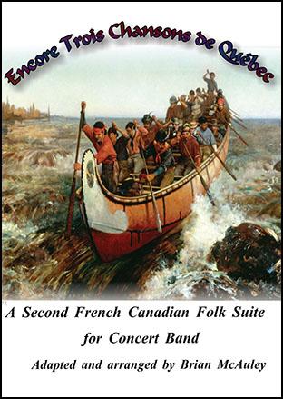 Encore Trois Chansons de Quebec