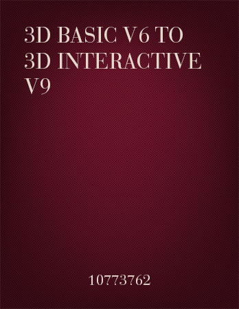 3D Basic to 3D Interactive Upgrades