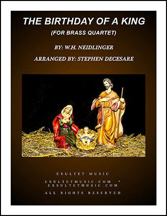 The Birthday Of A King (for Brass Quartet)
